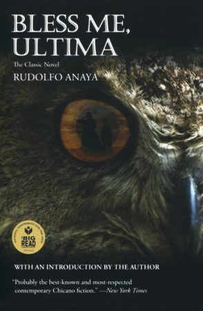 Bless Me Ultima by Rudolfo A. Anaya